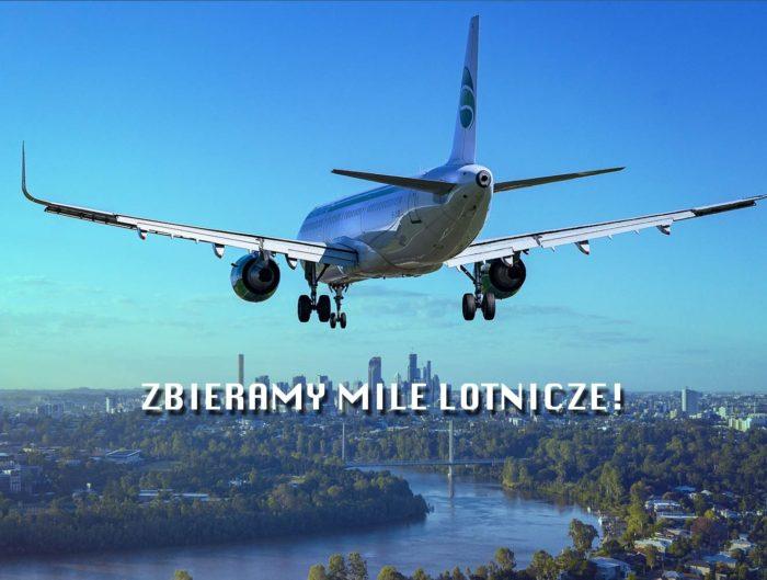Jak zbierać mile lotnicze
