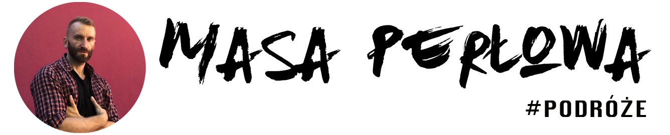 Masa Perłowa #podróże